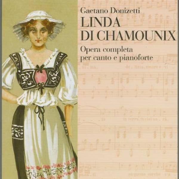 Опера «Линда ди Шамуни»